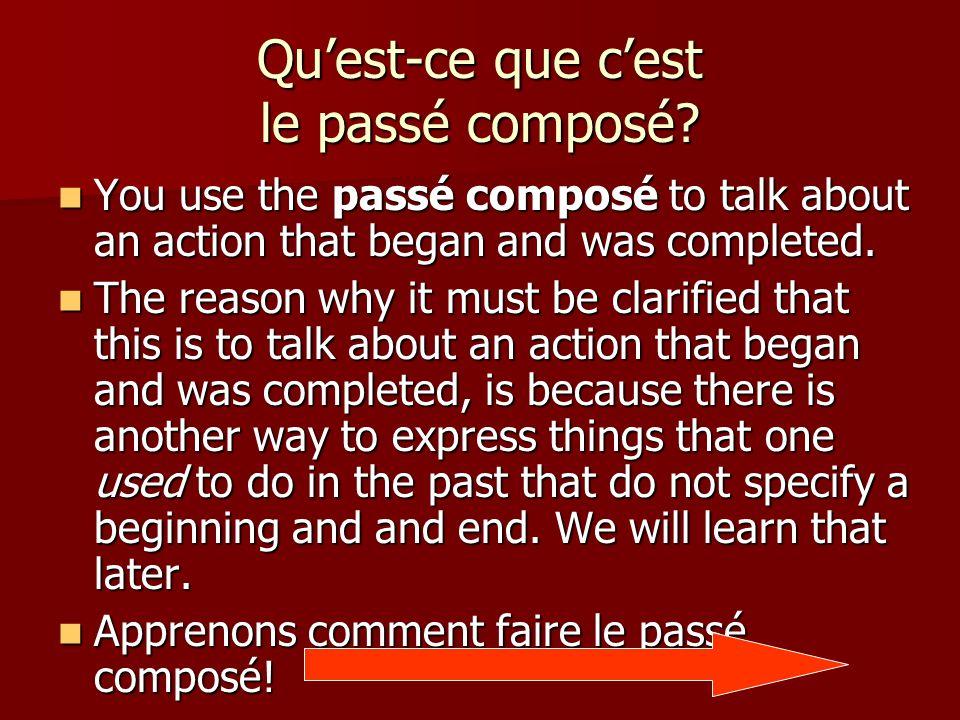 Le Passé Composé Describing past actions