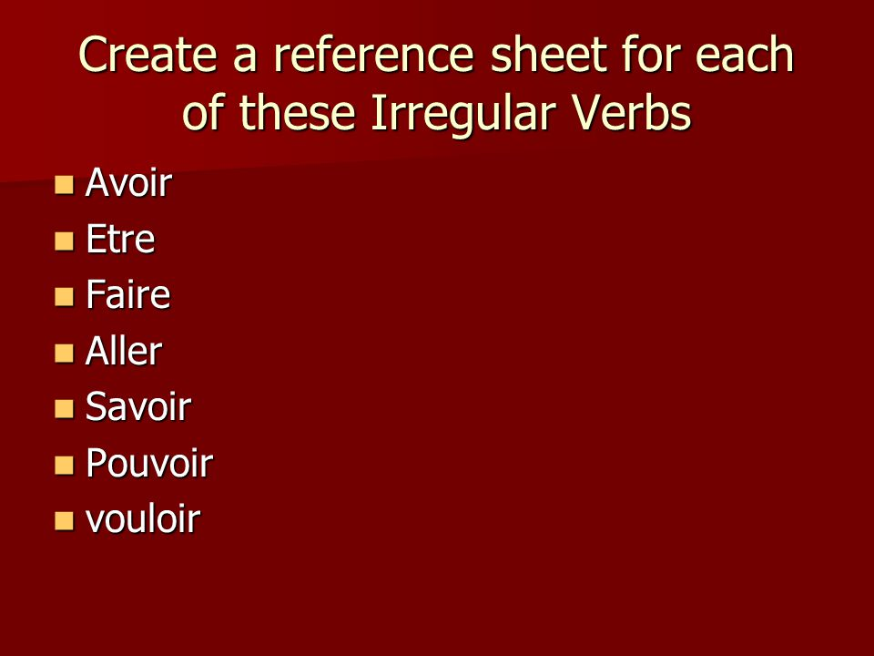 There are about 17 verbs that take être in the pc Refer to your handout Refer to your handout Refer to the rap Refer to the rap