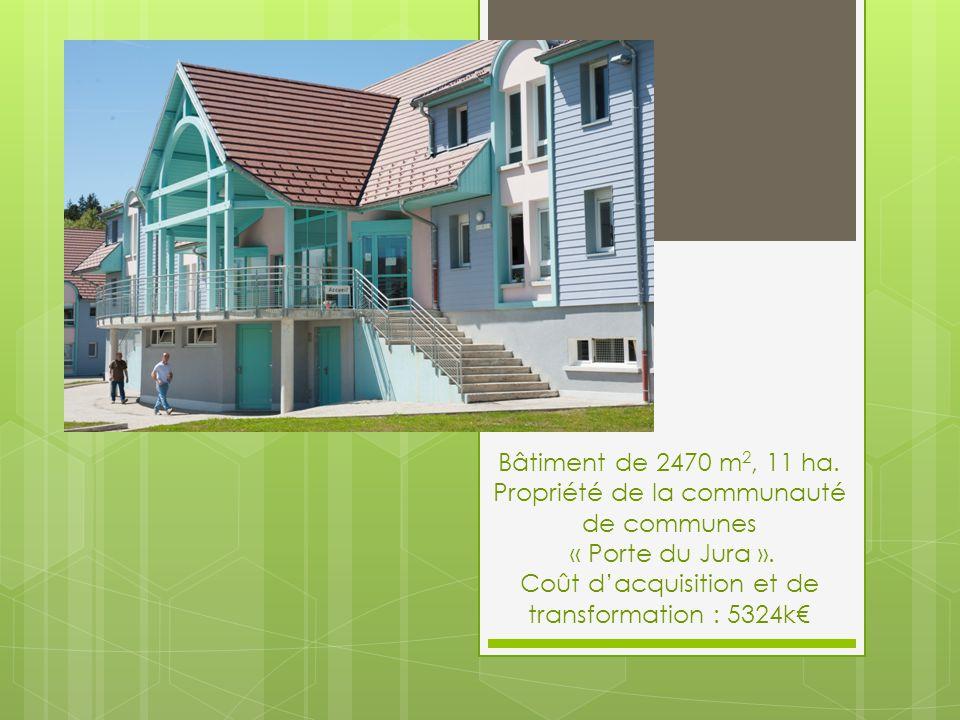 Bâtiment de 2470 m 2, 11 ha. Propriété de la communauté de communes « Porte du Jura ».