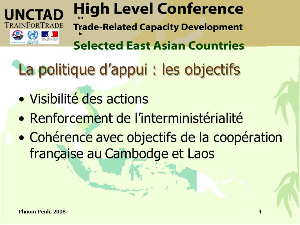 Phnom Penh, 20085 La participation de la France dans le projet TFT Comités de pilotage nationaux et régionaux Ouverture et clôture des activités Synergies avec autres projets