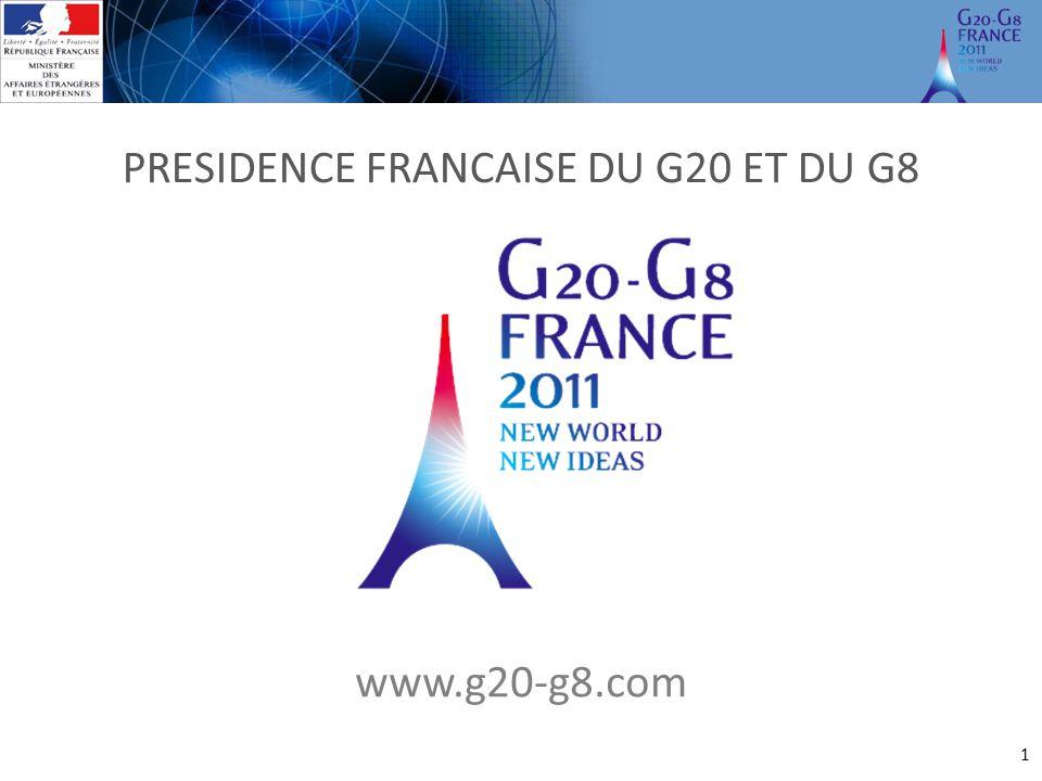 1 PRESIDENCE FRANCAISE DU G20 ET DU G8 www.g20-g8.com