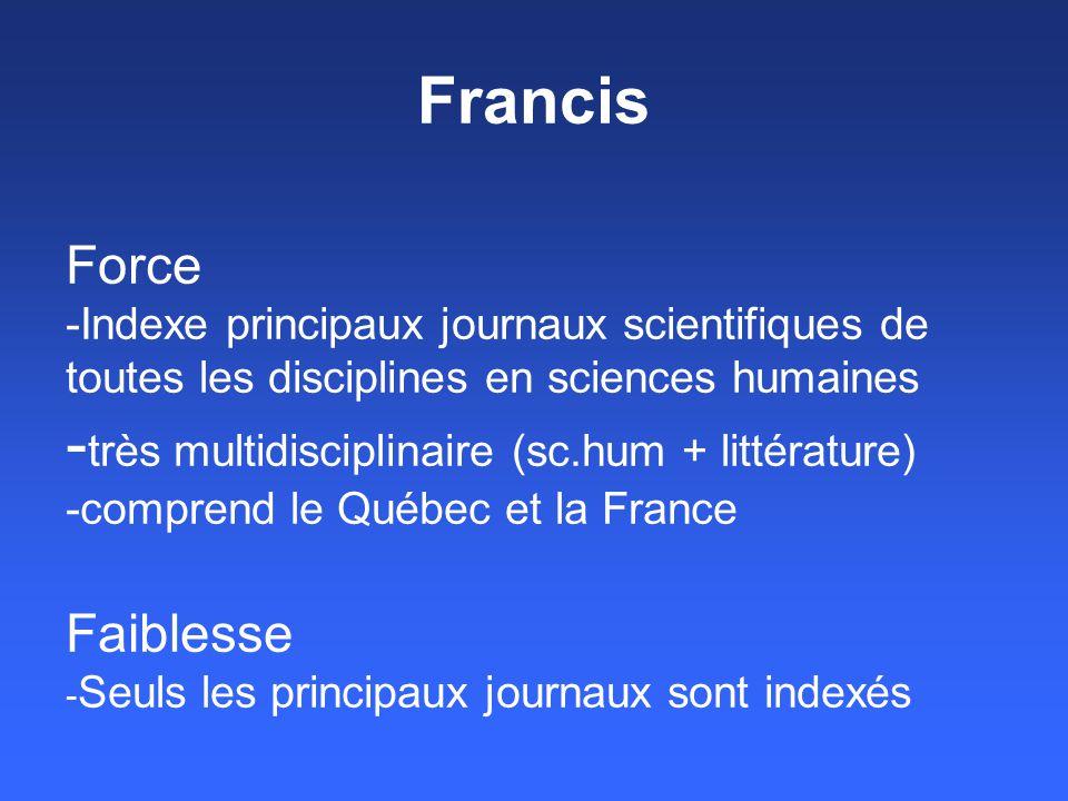 Francis Force -Indexe principaux journaux scientifiques de toutes les disciplines en sciences humaines - très multidisciplinaire (sc.hum + littérature