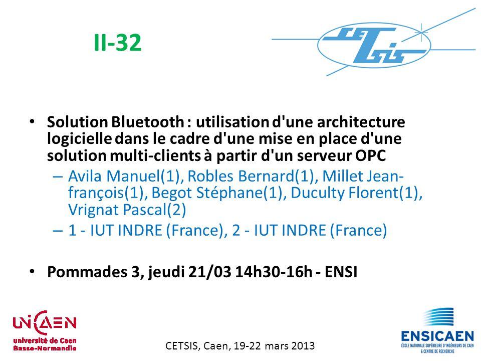 CETSIS, Caen, 19-22 mars 2013 Instructions utilisateur dans un cœur de processeur pipeliné – Derutin Jean-pierre(1)(2), Landrault Alexis(1)(2), Tixier Thierry(2), Boussadi Mohamed Amine(2) – 1 - Polytech Clermont-Ferrand (France), 2 - Institut Pascal (France) Pommades 3, jeudi 21/03 14h30-16h - ENSI II-33