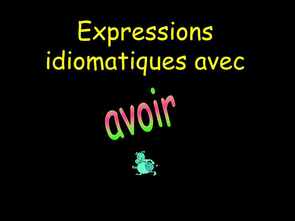 Expressions idiomatiques avec