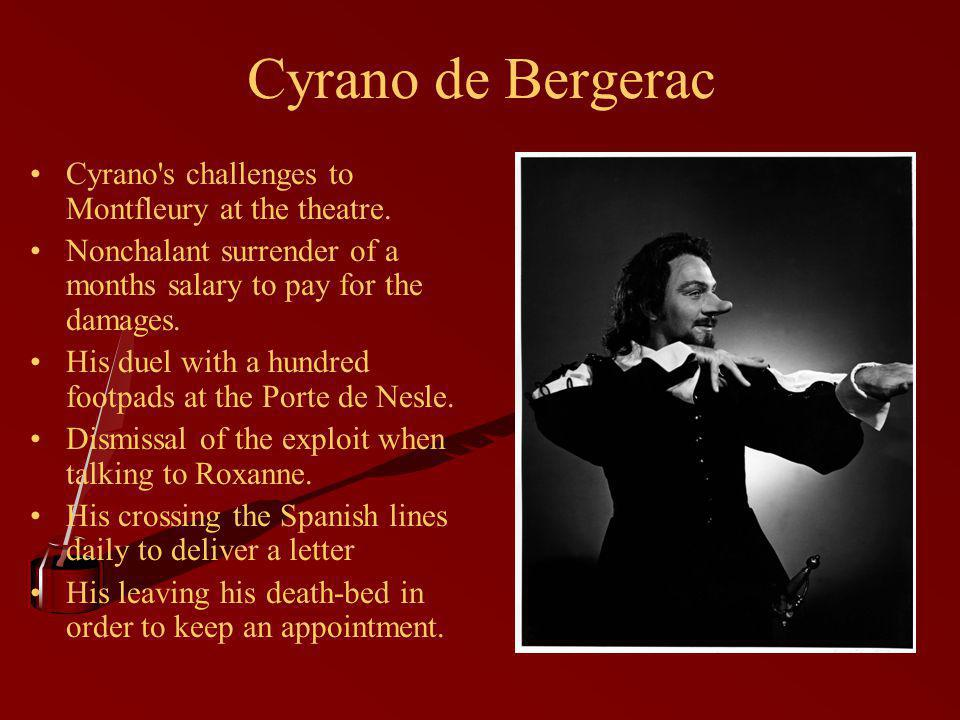 Cyrano de Bergerac Cyrano s challenges to Montfleury at the theatre.
