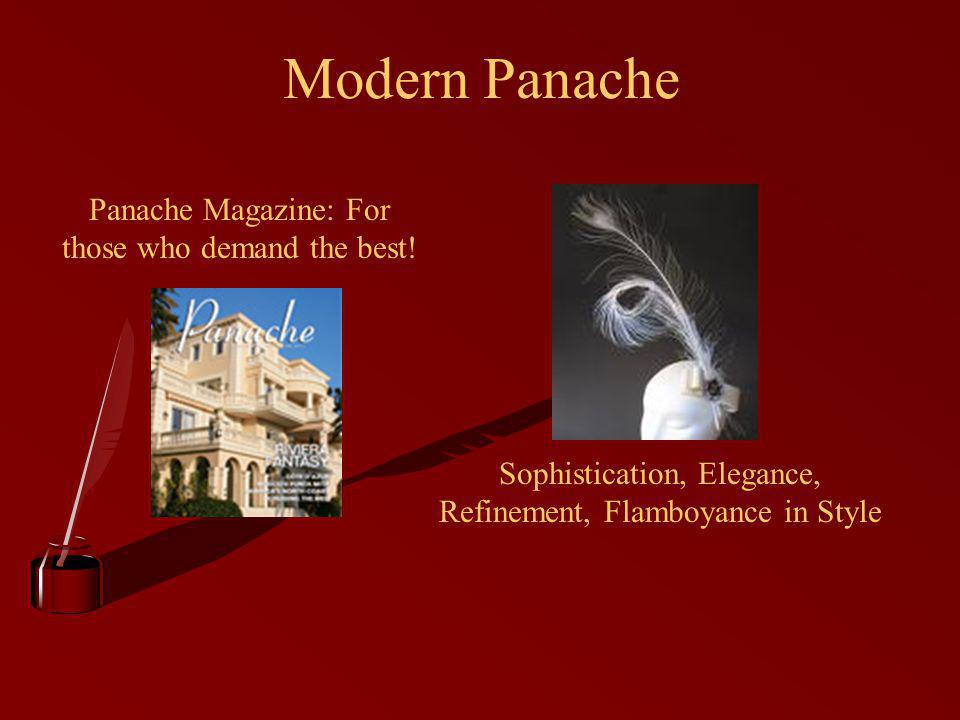 Modern Panache Panache Magazine: For those who demand the best.
