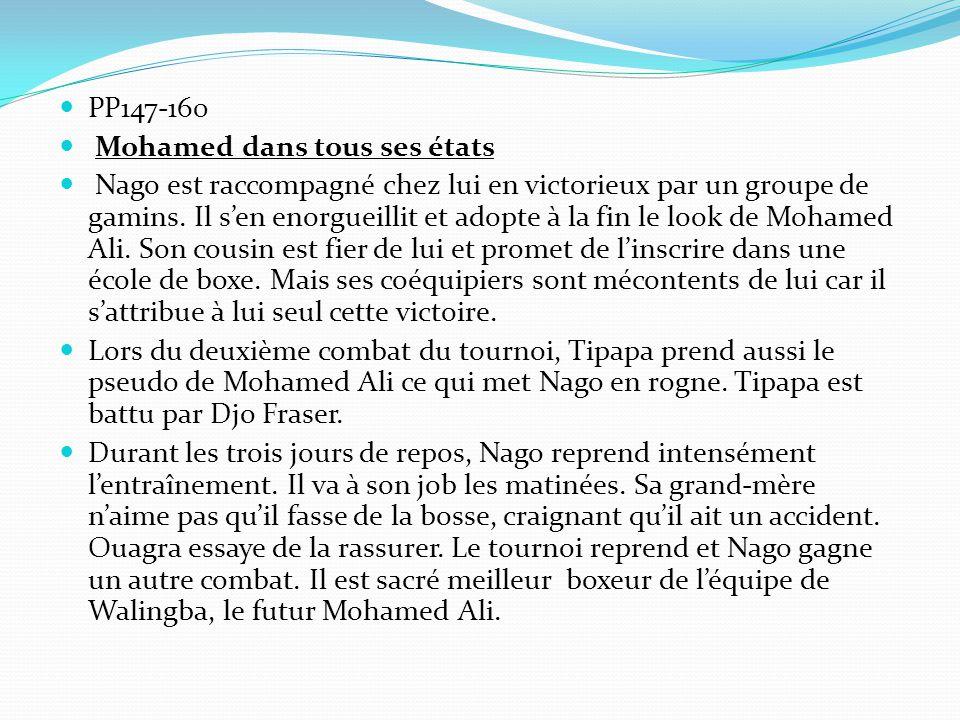 PP147-160 Mohamed dans tous ses états Nago est raccompagné chez lui en victorieux par un groupe de gamins.