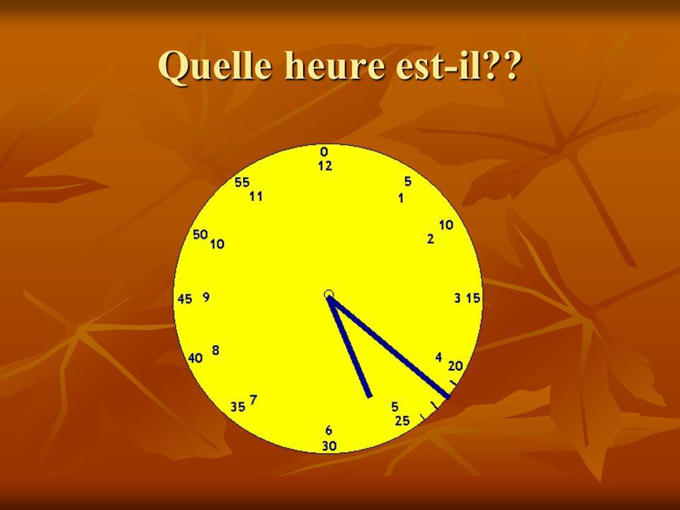 Quelle heure est-il??