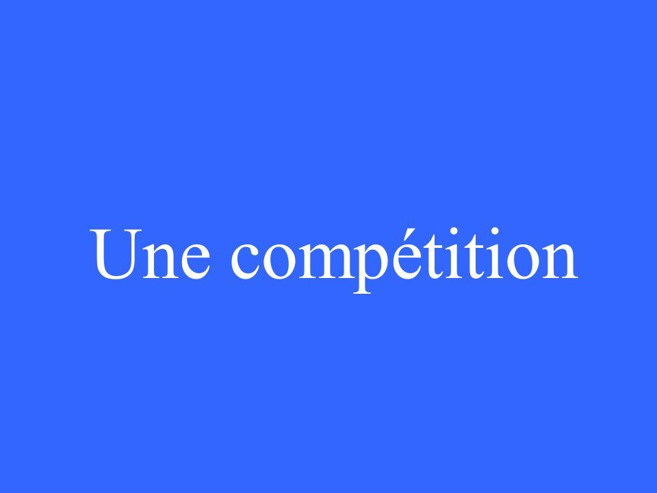 Une compétition