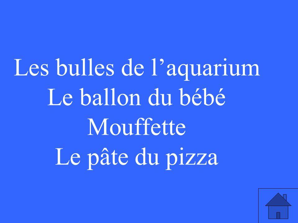 Les bulles de l'aquarium Le ballon du bébé Mouffette Le pâte du pizza