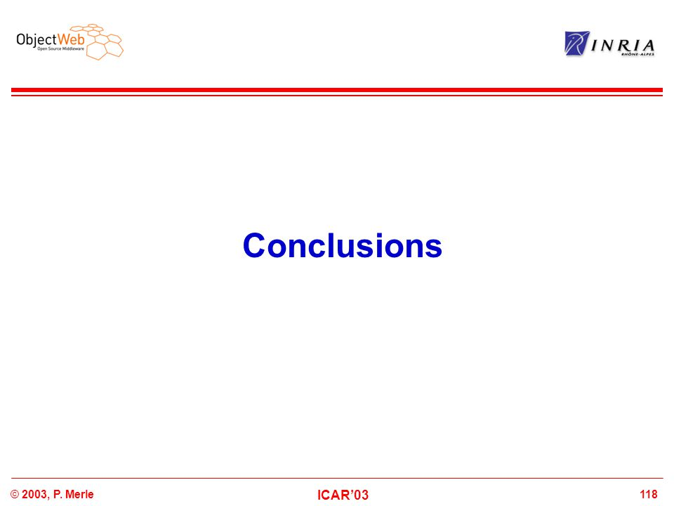 118© 2003, P. Merle ICAR'03 Conclusions