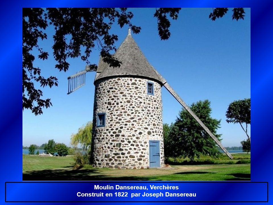 Moulin banal Madeleine de Verchères, Verchères Construit vers 1730, restauré en 1991