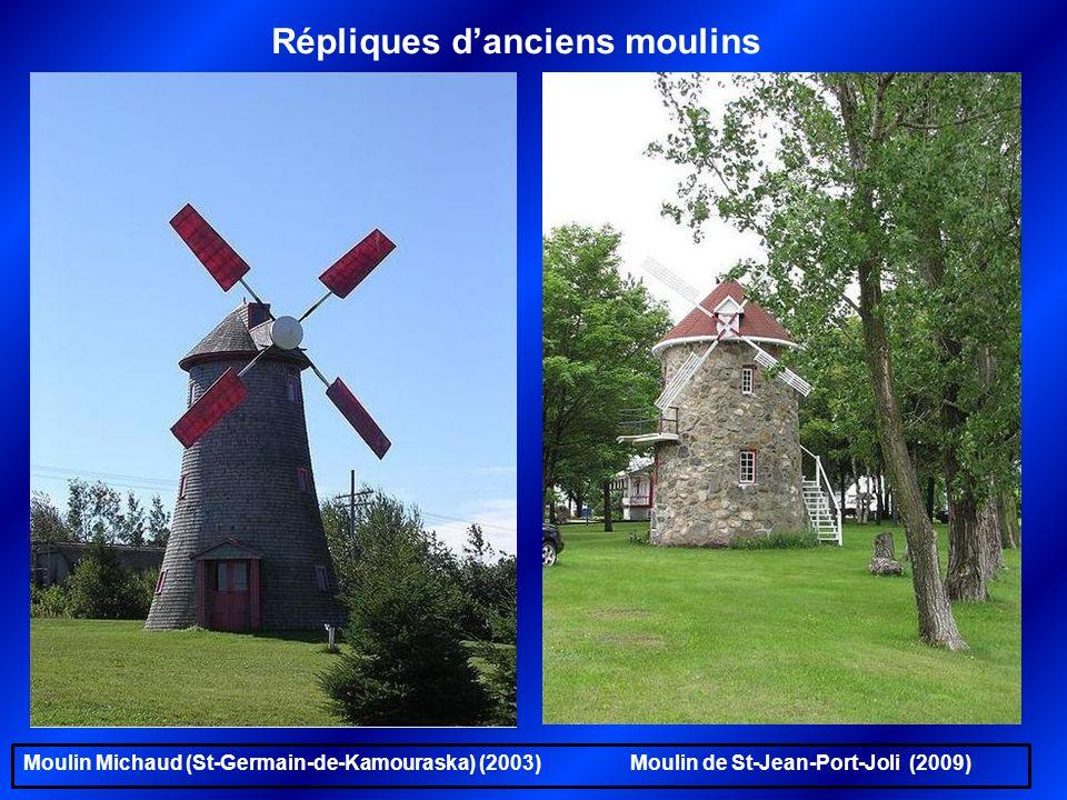 Répliques d'anciens moulins Moulin Voyer (Neuville) (2005) Au jardin zoologique de Québec (2006)