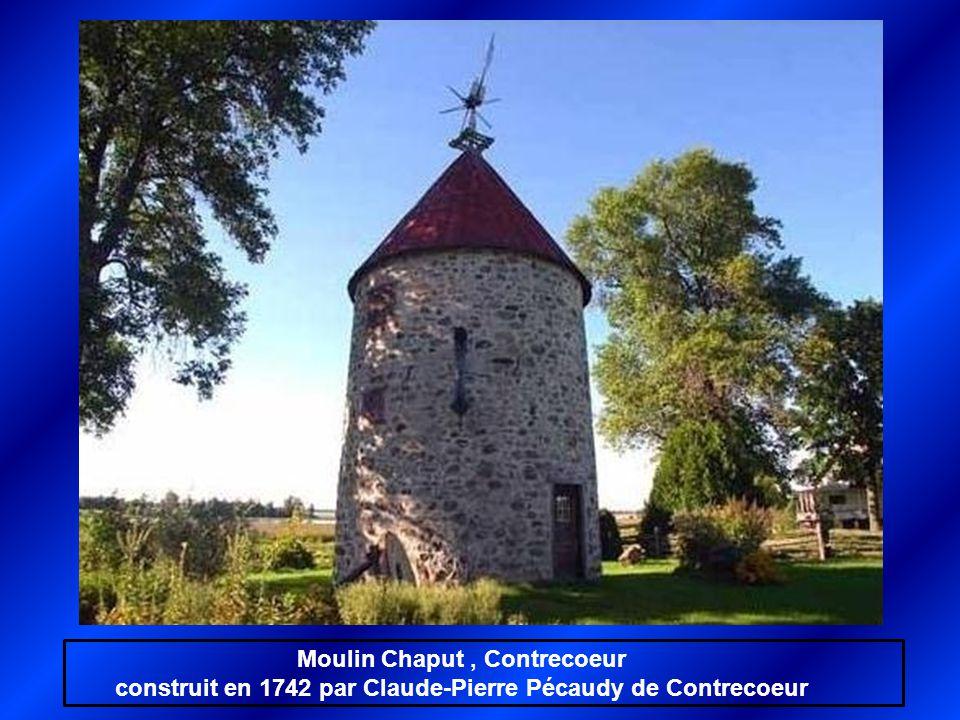 Moulin Chaput, Contrecoeur construit en 1742 par Claude-Pierre Pécaudy de Contrecoeur