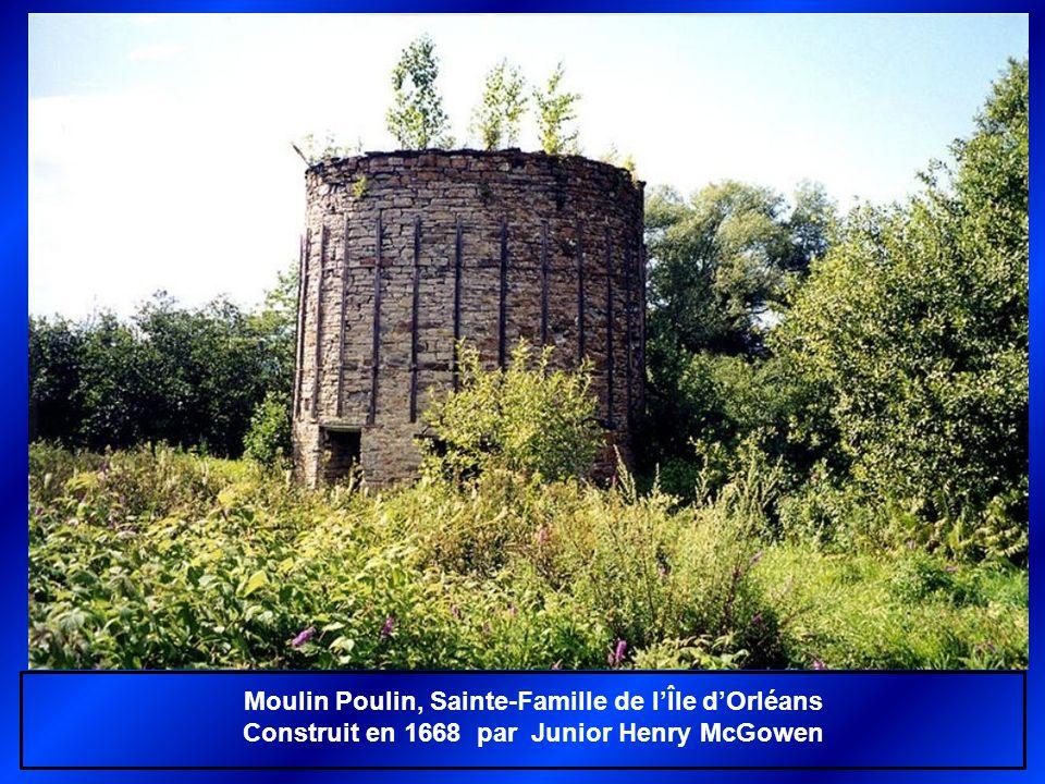 Moulin Poulin, Sainte-Famille de l'Île d'Orléans Construit en 1668 par Junior Henry McGowen