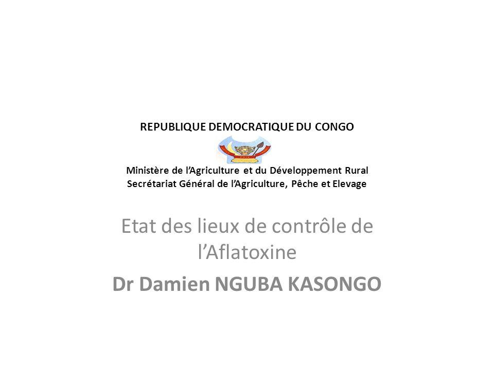 REPUBLIQUE DEMOCRATIQUE DU CONGO Ministère de l'Agriculture et du Développement Rural Secrétariat Général de l'Agriculture, Pêche et Elevage Etat des
