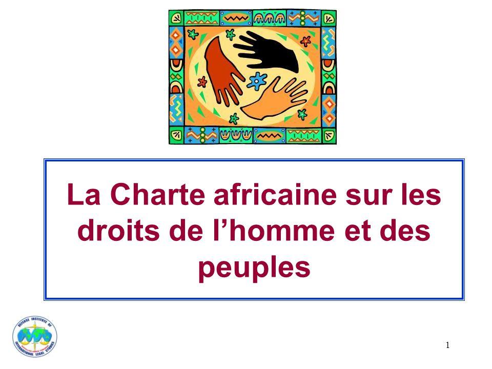 1 La Charte africaine sur les droits de l'homme et des peuples