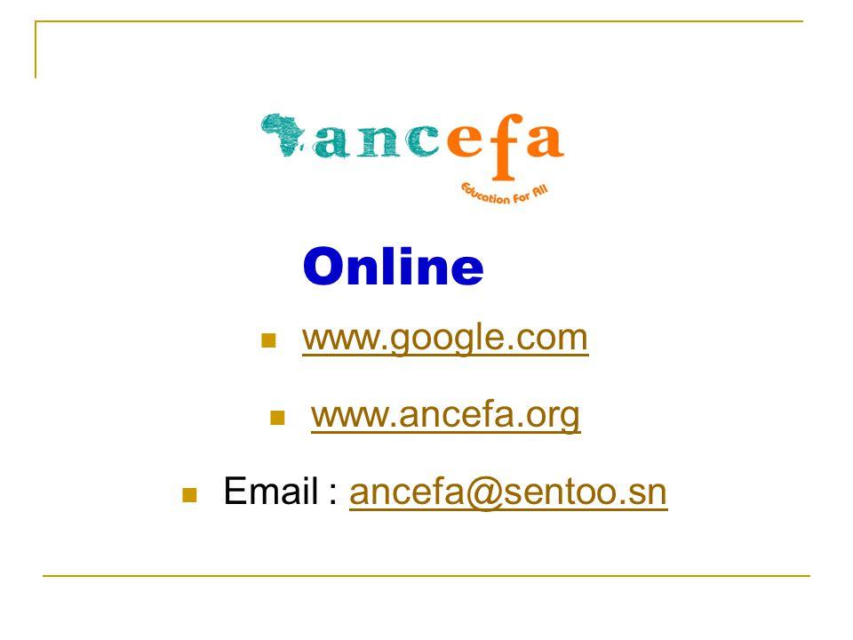www.google.com www.ancefa.org Email : ancefa@sentoo.snancefa@sentoo.sn Online