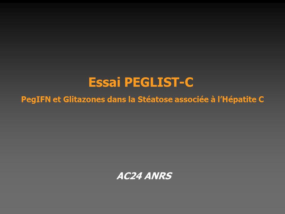 Essai PEGLIST-C PegIFN et Glitazones dans la Stéatose associée à l'Hépatite C AC24 ANRS