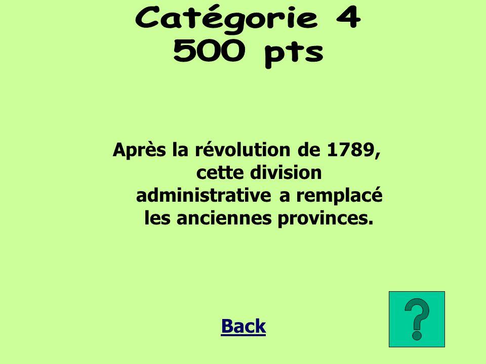 Après la révolution de 1789, cette division administrative a remplacé les anciennes provinces. Back