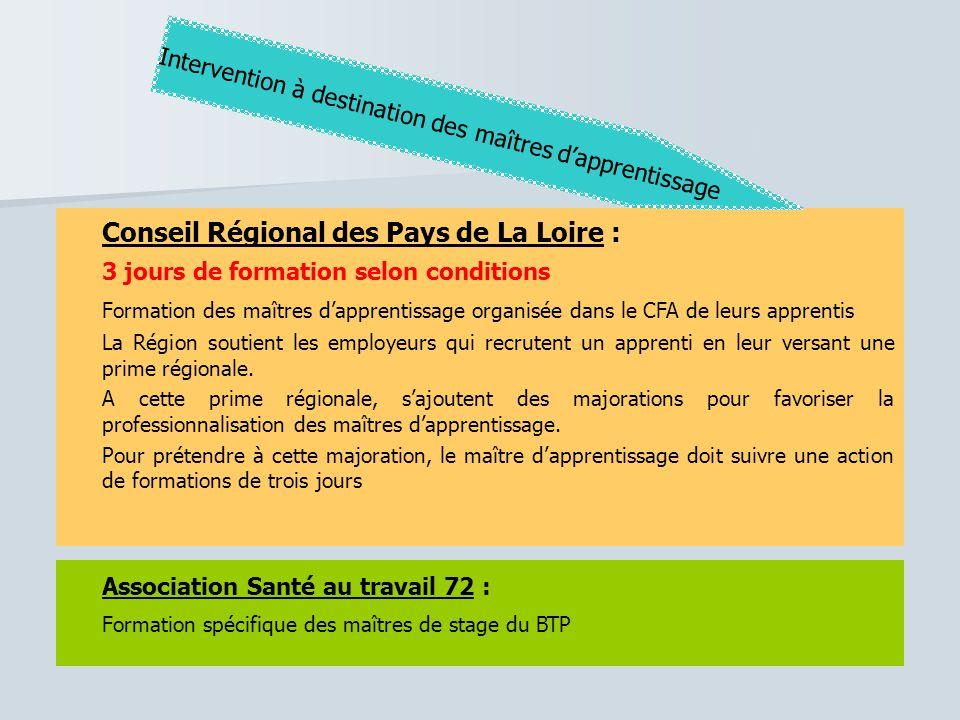 Association Santé au travail 72 : Formation spécifique des maîtres de stage du BTP Conseil Régional des Pays de La Loire : 3 jours de formation selon