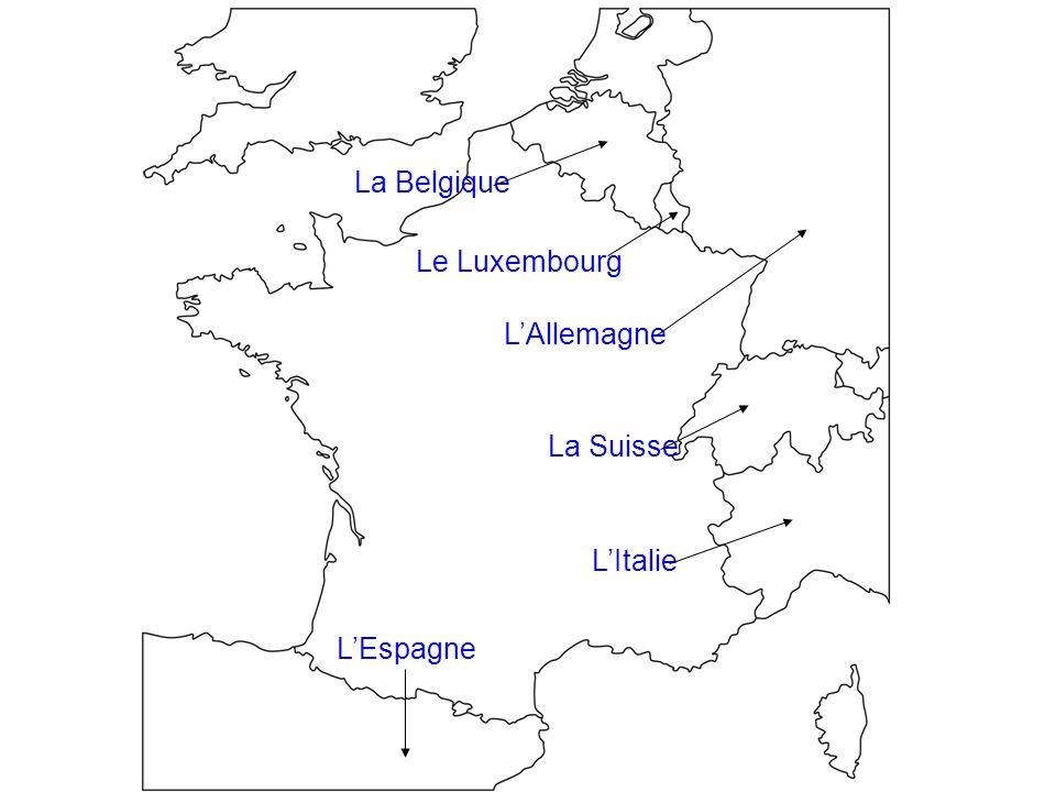 Le Luxembourg La Belgique L'Allemagne La SuisseL'Italie L'Espagne