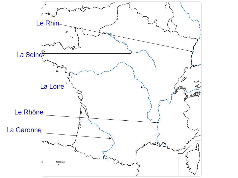 La Seine Le Rhin La Loire Le Rhône La Garonne