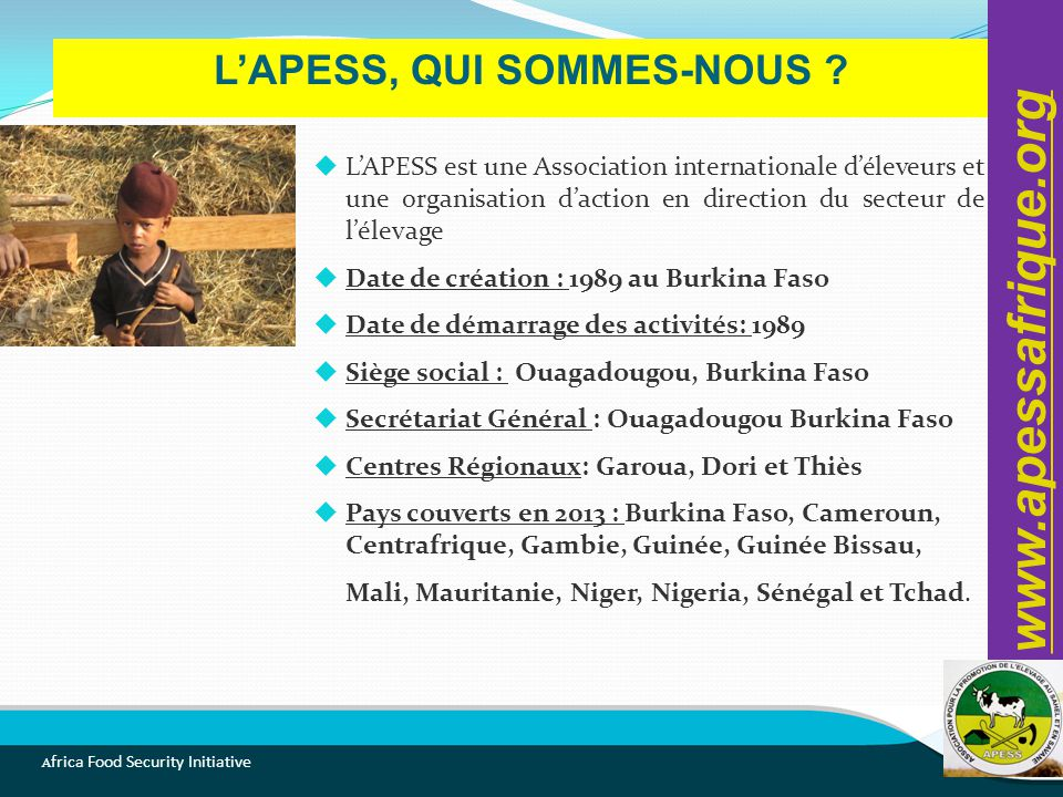 A frica Food Security Initiative L'APESS, QUI SOMMES-NOUS .