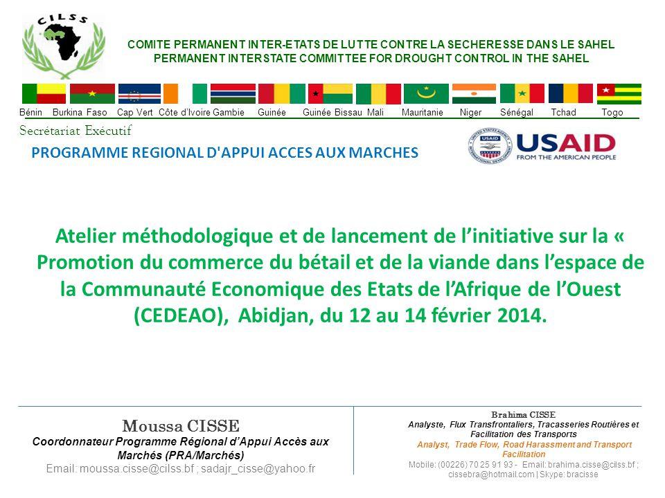 ENQUETES DE TRACASSERIES ROUTIERES (1/5) Corridors suivis par le CILSS, Janvier 2014 ProduitsCorridorDistance (Km) Céréales (Maïs)Bouaké (Côte d'Ivoire) à Niamey (Niger) 1 371 BétailOuagadougou (Burkina Faso) à Accra (Ghana) 1 004 Céréales (Maïs)Parakou (Benin) à Niamey (Niger)605 BétailPouytenga (Burkina Faso) à Parakou (Benin) 565 Riz étuvéBama (Burkina Faso) à Kouri (Mali)165 Futurs Corridors à suivre par le CILSS, Février2014 ProduitsCorridorDistance (Km) Céréales (Maïs)Koutiala (Mali) à Dakar (Sénégal)1 864 BétailKati/Dralé (Mali) à Dakar (Sénégal)1 450 BétailBamako (Mali) à Conakry (Guinée)950