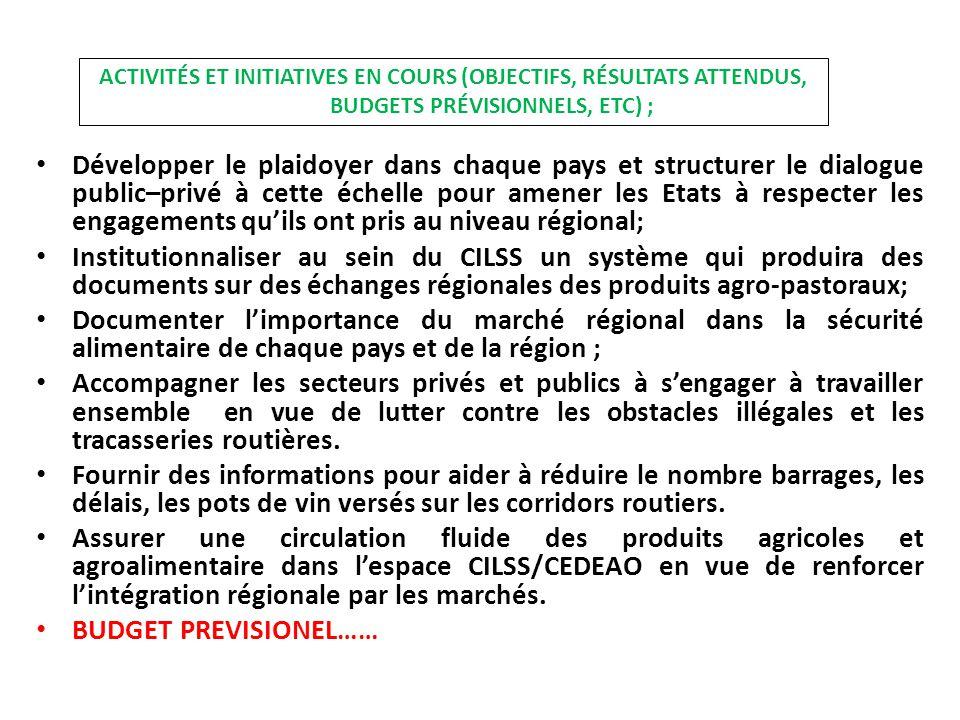 ACTIVITES DE PLAIDOYER (1/2) Le 13 novembre 2013, s'est tenue à la Chambre du Commerce et d'Industrie du Niger la réunion sur la fluidité des couloirs commerciaux des produits agropastoraux au Niger à l'initiative du CILSS et sous l'égide du Gouvernement Nigérien.