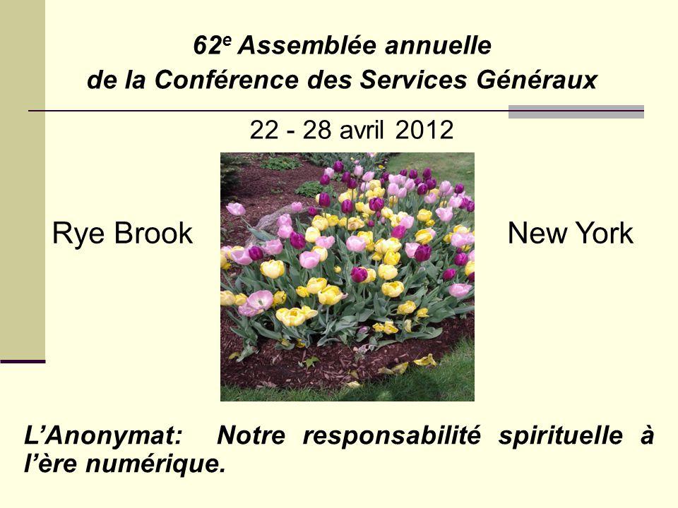 62 e Assemblée annuelle de la Conférence des Services Généraux L'Anonymat: Notre responsabilité spirituelle à l'ère numérique.