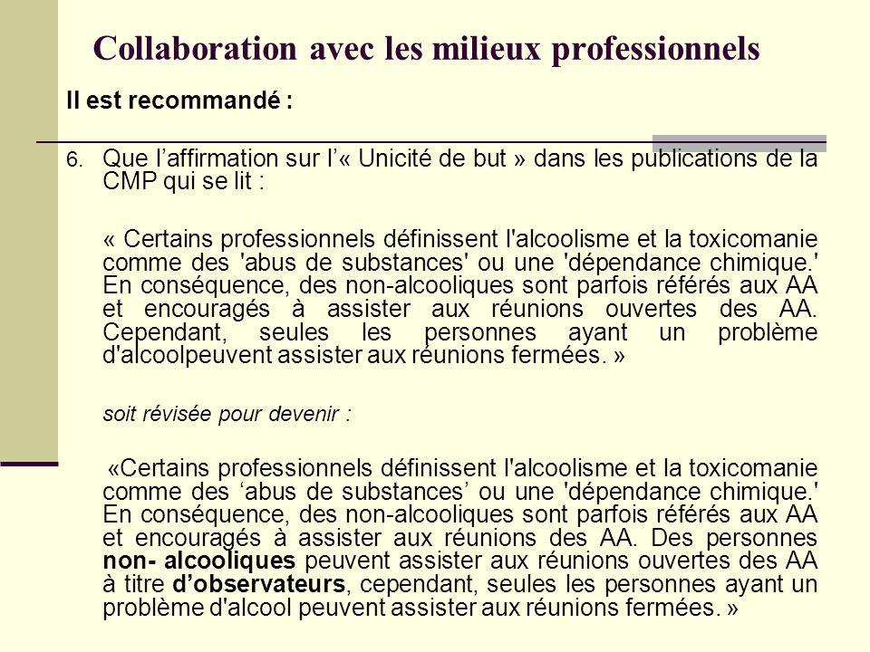 Collaboration avec les milieux professionnels Il est recommandé : 6.
