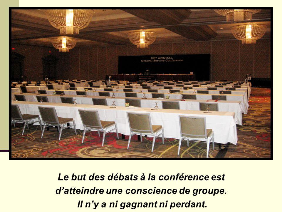 Le but des débats à la conférence est d'atteindre une conscience de groupe.
