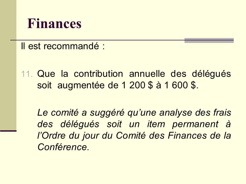 Finances Il est recommandé : 11.