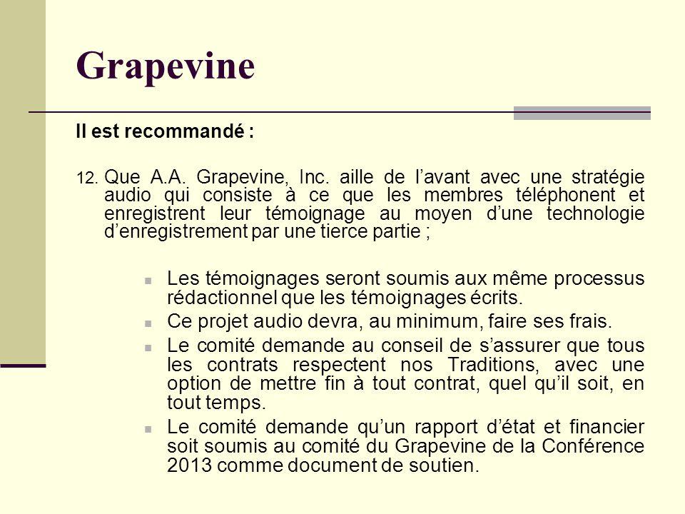 Grapevine Il est recommandé : 12. Que A.A. Grapevine, Inc.