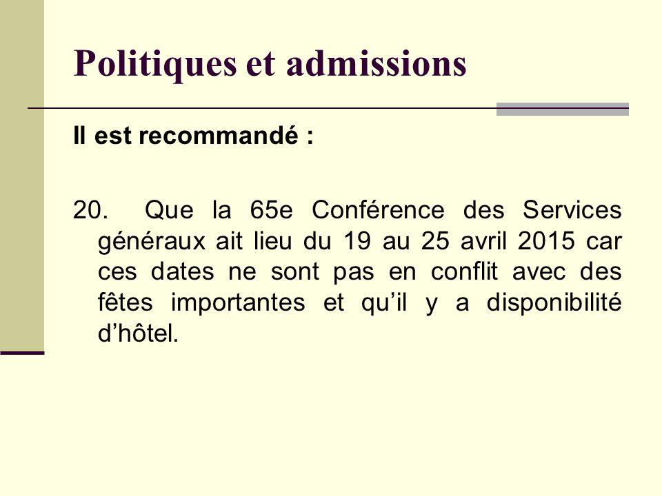 Politiques et admissions Il est recommandé : 20.