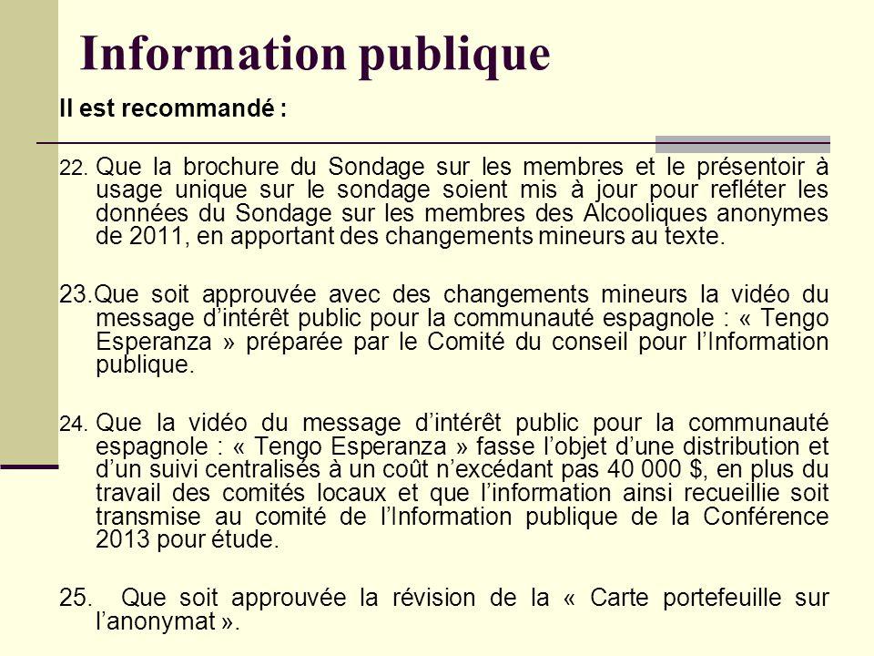 Information publique Il est recommandé : 22.