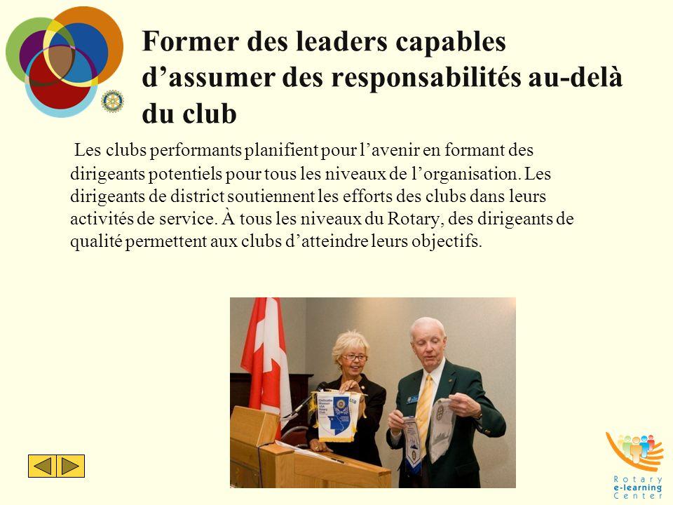 Former des leaders capables d'assumer des responsabilités au-delà du club Les clubs performants planifient pour l'avenir en formant des dirigeants pot