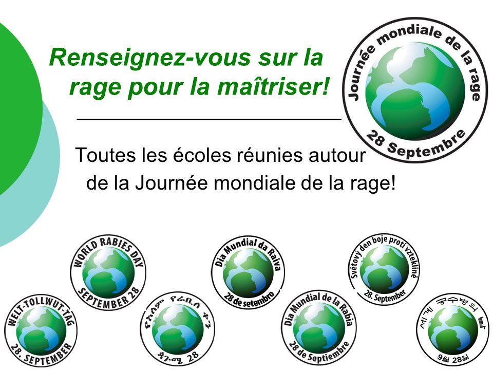 Toutes les écoles réunies autour de la Journée mondiale de la rage! Renseignez-vous sur la rage pour la maîtriser!