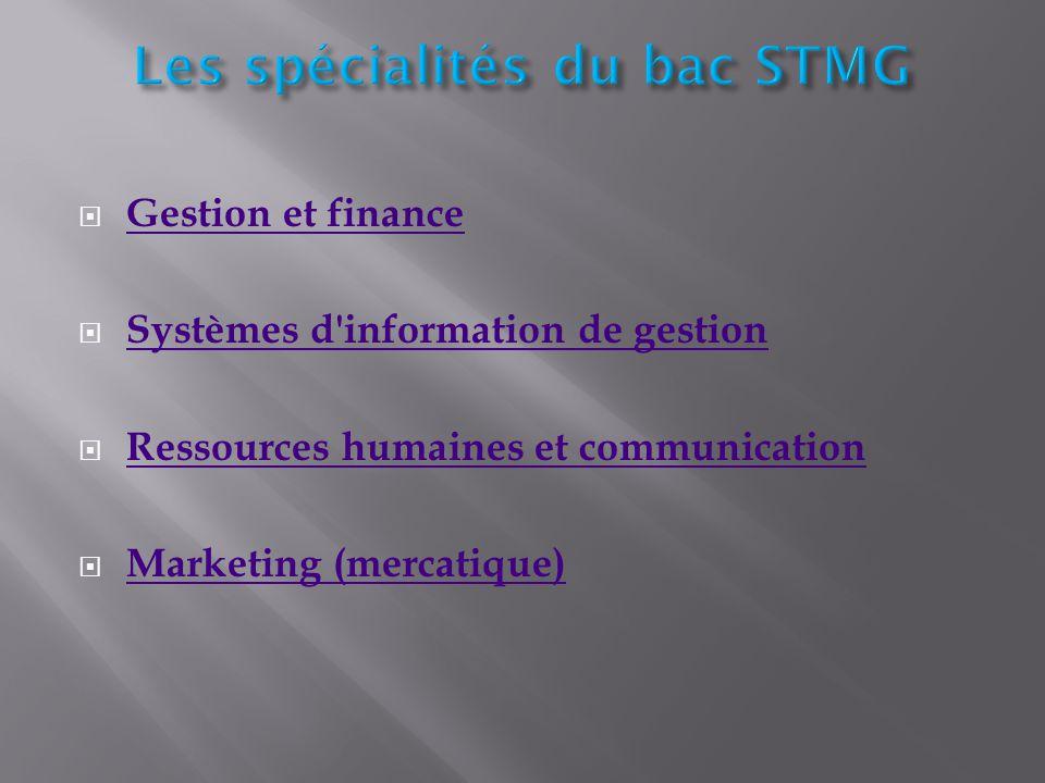  Gestion et finance Gestion et finance  Systèmes d'information de gestion Systèmes d'information de gestion  Ressources humaines et communication R