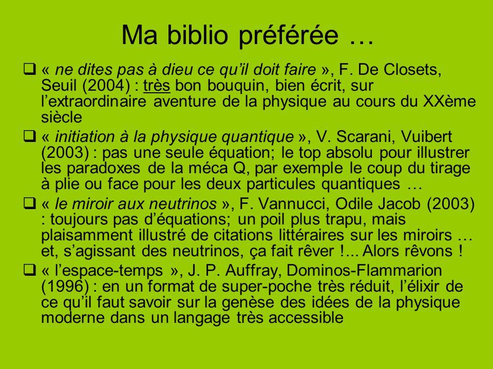Ma biblio préférée …  « ne dites pas à dieu ce qu'il doit faire », F. De Closets, Seuil (2004) : très bon bouquin, bien écrit, sur l'extraordinaire a
