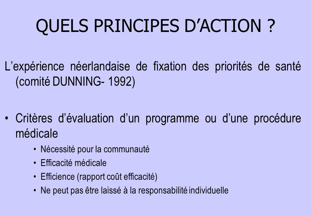 QUELS PRINCIPES D'ACTION .