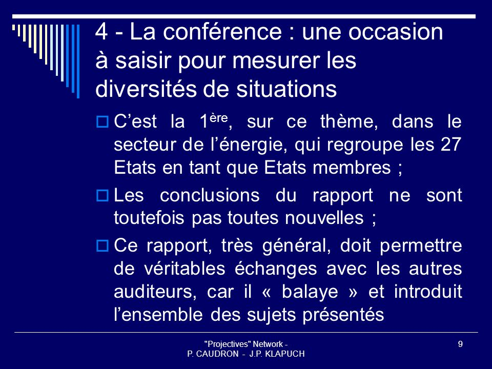 Projectives Network - P. CAUDRON - J.P. KLAPUCH 8 3 - Questionnaire (suite 2)  3.3.