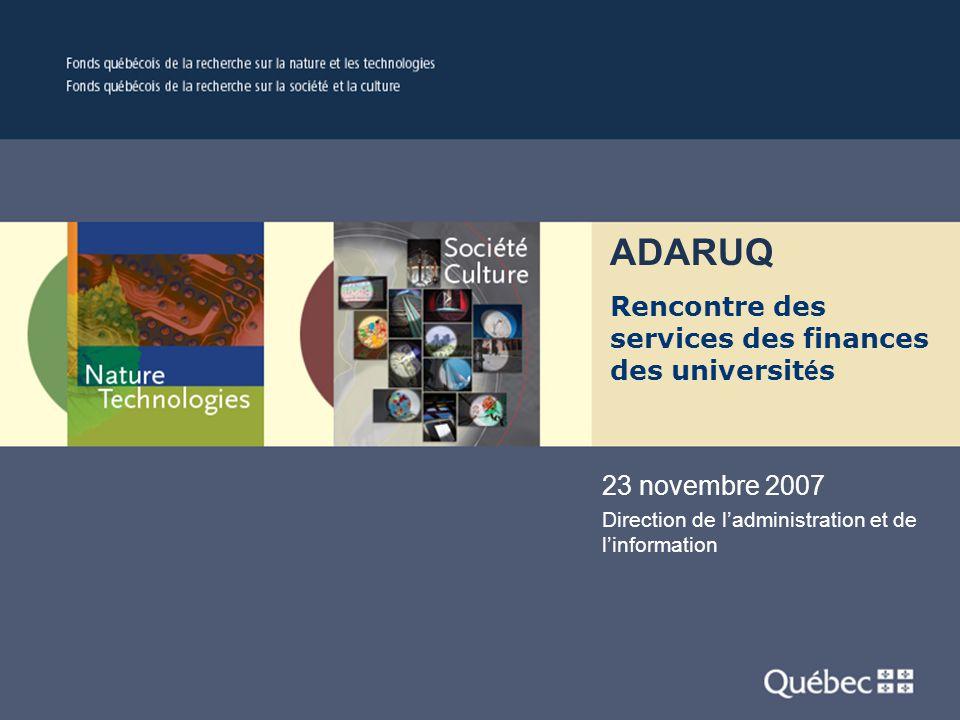 Titre présentation Powerpoint 23 novembre 2007 Direction de l'administration et de l'information ADARUQ Rencontre des services des finances des universit é s