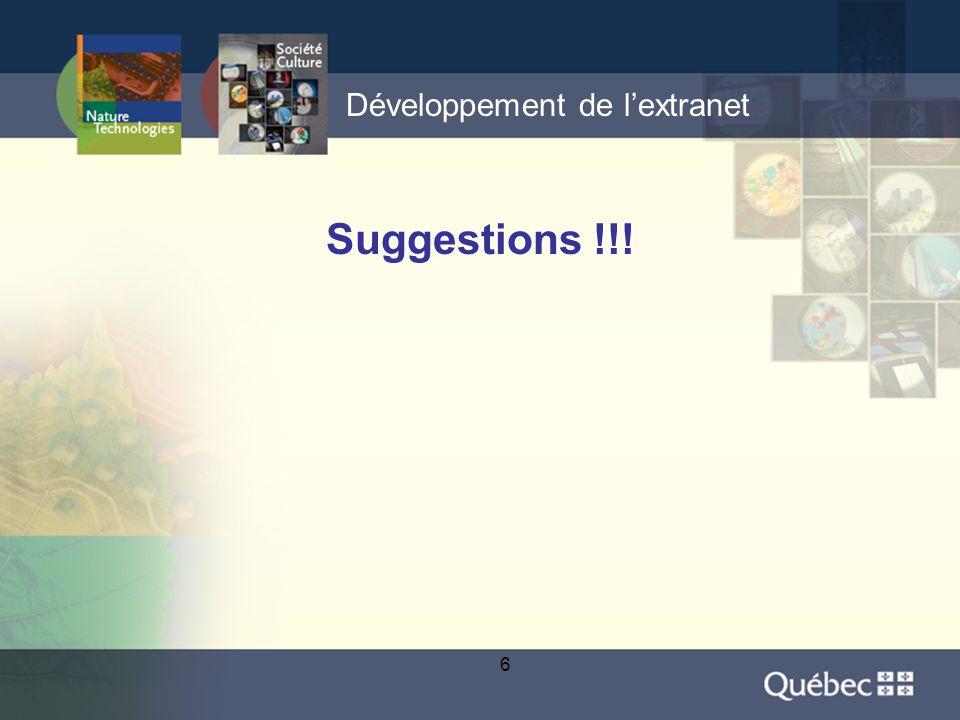 6 Développement de l'extranet Suggestions !!!
