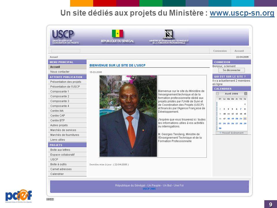 9 Un site dédiés aux projets du Ministère : www.uscp-sn.orgwww.uscp-sn.org