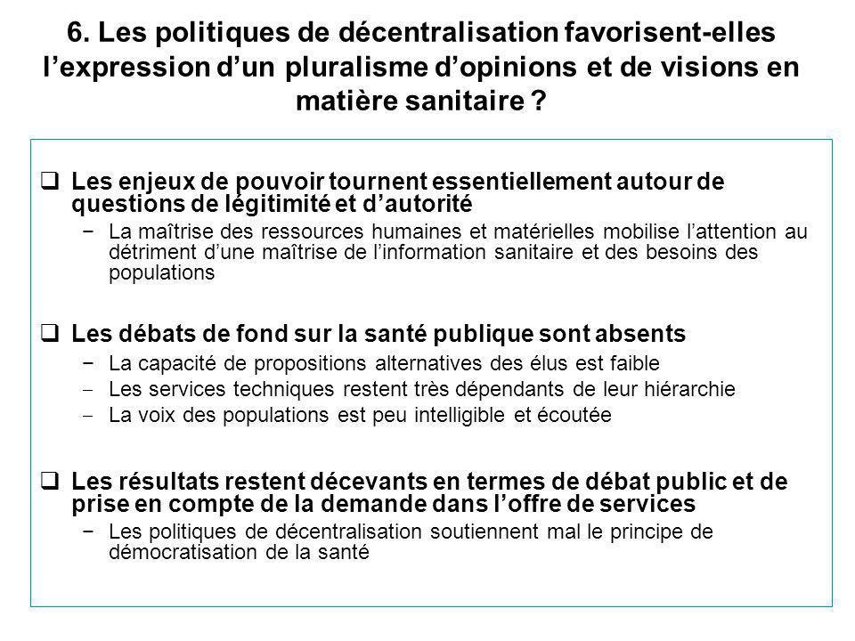 6. Les politiques de décentralisation favorisent-elles l'expression d'un pluralisme d'opinions et de visions en matière sanitaire ?  Les enjeux de po