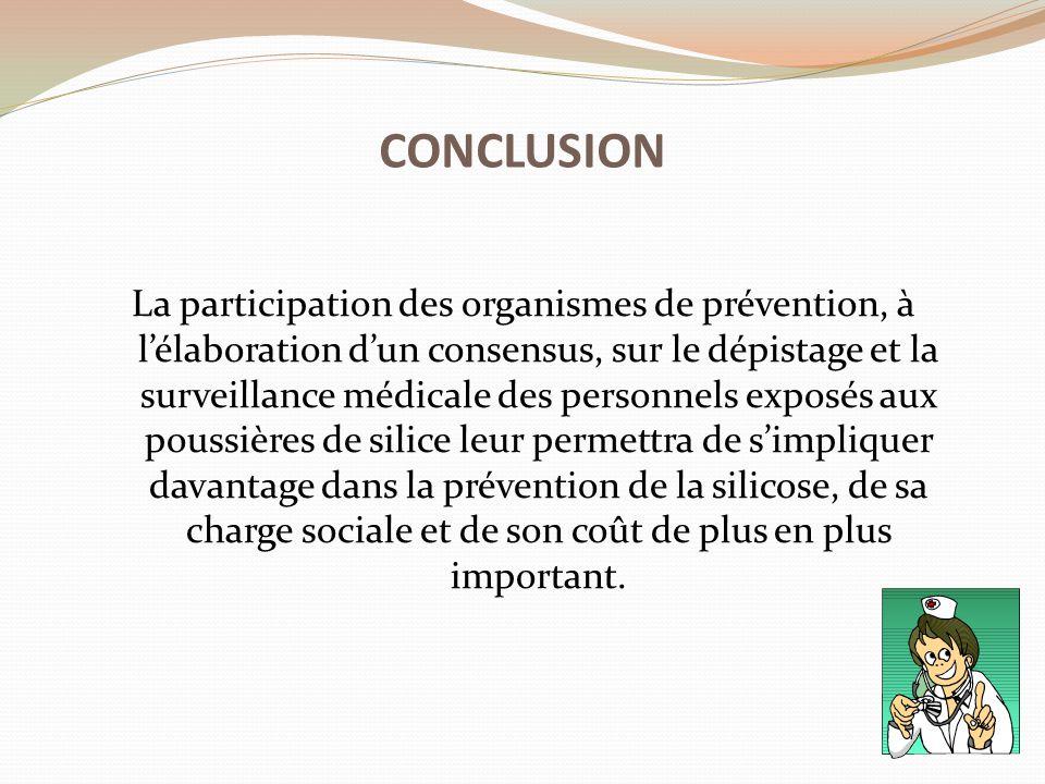 La participation des organismes de prévention, à l'élaboration d'un consensus, sur le dépistage et la surveillance médicale des personnels exposés aux
