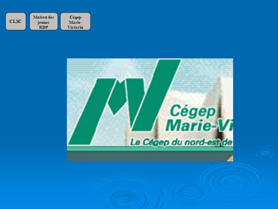 CLSC Maison des jeunes RDP Cégep Marie-Victorin École Jean-Grou