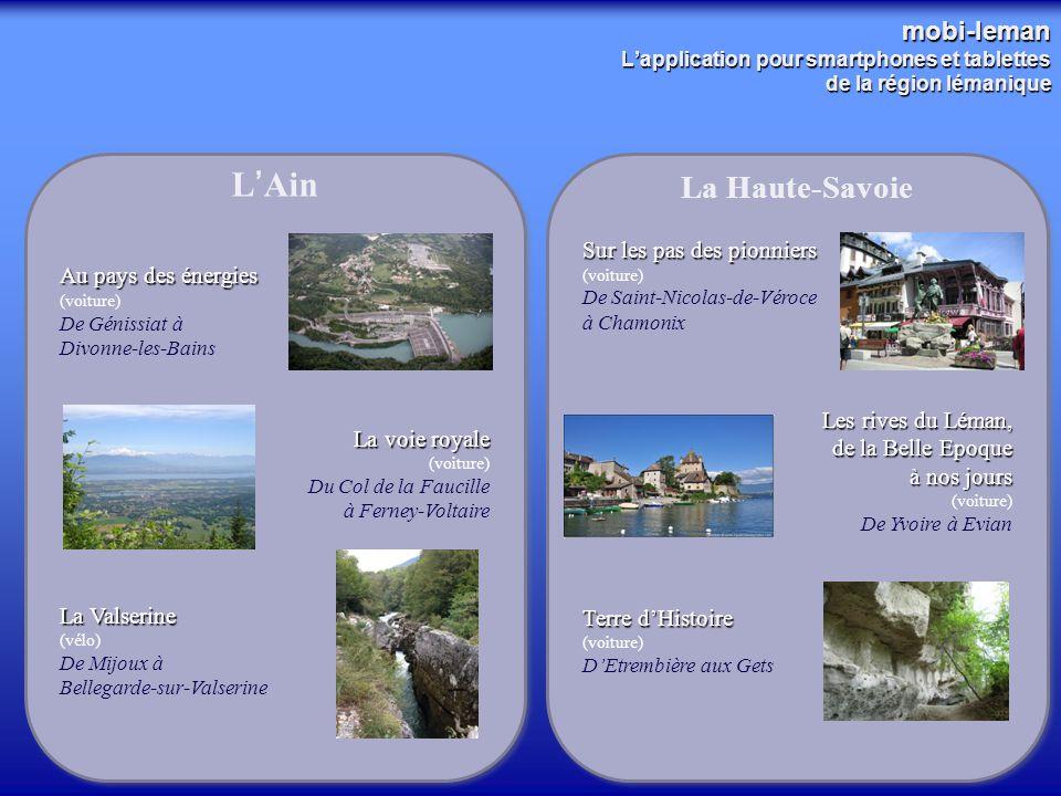 3 mobi-leman L'application pour smartphones et tablettes de la région lémanique L'Ain Au pays des énergies (voiture) De Génissiat à Divonne-les-Bains